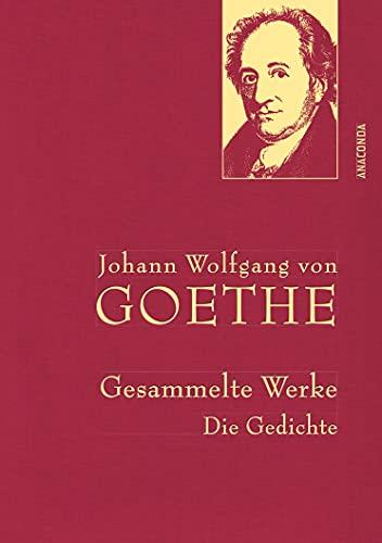 Johann Wolfgang von Goethe - Gesammelte Werke. Die Gedichte: 25