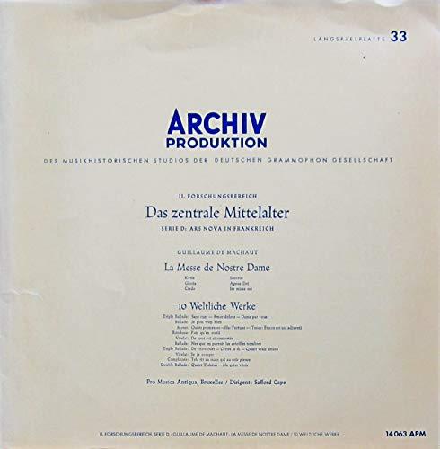 II. Forschungsbereich DAS ZENTRALE MITTELALTER - Machaut: Le Messe de Nostre Dame & 10 Weltliche Werke [Vinyl LP] [Schallplatte]