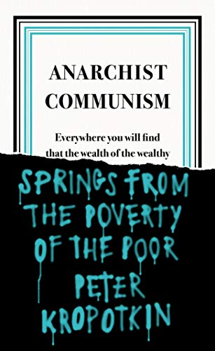 Anarchist Communism (Penguin Great Ideas) (English Edition)