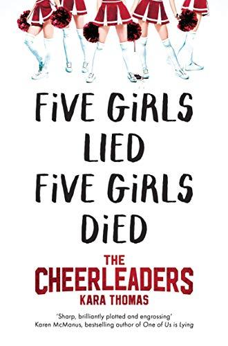The Cheerleaders: Kara Thomas