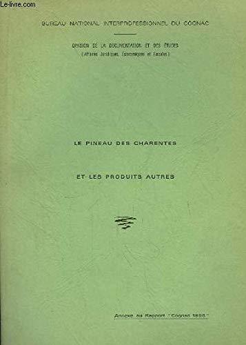 pas cher un bon Pineau des Charentes et autres produits.  Annexe du rapport «Cognac 1986»