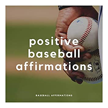 Positive Baseball Affirmations