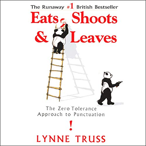 Eats, Shoots & Leaves audiobook cover art
