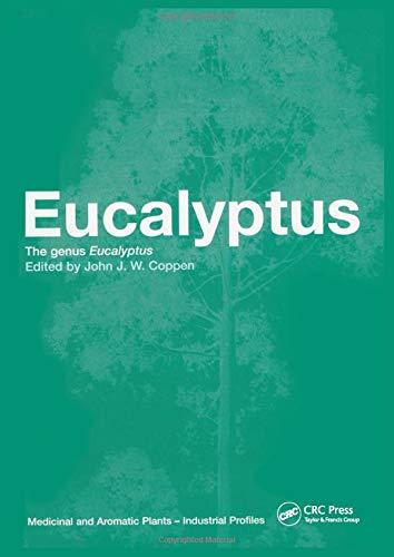 Eucalyptus: The Genus Eucalyptus