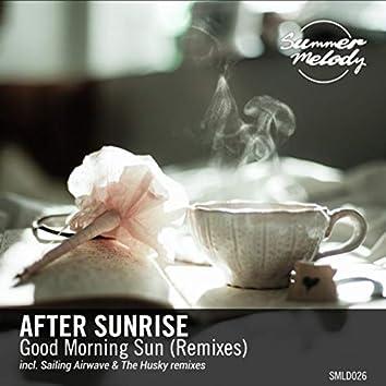 Good Morning Sun (Remixes)