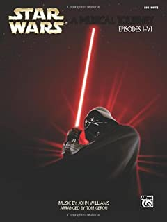 Star Wars - A Musical Journey (Music from Episodes I - VI):