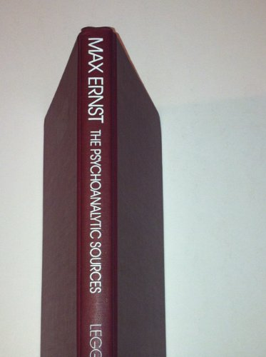 Max Ernst: The Psychoanalytic Sources (STUDIES IN THE FINE ARTS AVANT-GARDE)