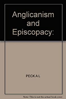 Hardcover Anglicanism and episcopacy;: A re-examination of evidence Book
