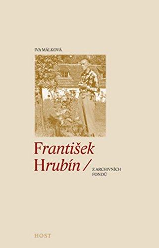 František Hrubín: z archivních fondů (2012)