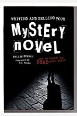 Writing and Selling Your Mystery Novel: How to Knock 'em Dead with Style Hardcover
