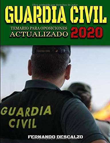 Guardia Civil - Temario para Oposiciones ACTUALIZADO 2020