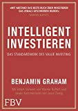 Intelligent Investieren: Das Standardwerk des Value Investing