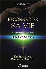Reconnecter sa vie avec les enseignements de Salomon (French Edition) Paperback