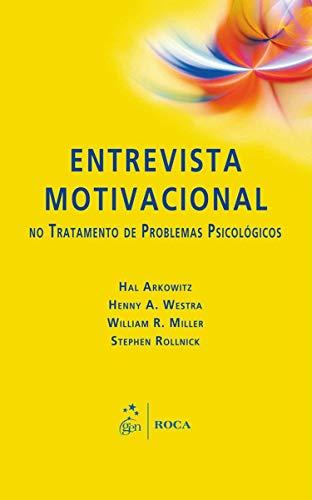 Entrevista Motivacional No Tratamento De Problemas Psicologicos (Em Portuguese do Brasil)