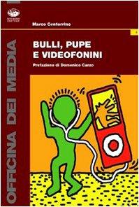Bulli, pupe e videofonini