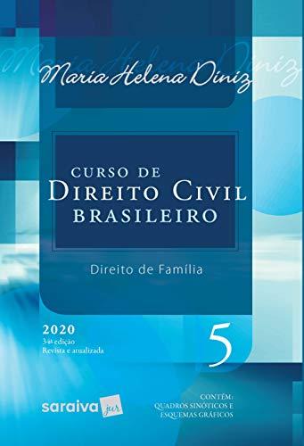 Curso de Direito Civil Brasileiro - Vol. 5 - 34ª Edição 2020: Direito de Família: Volume 5