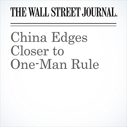 China Edges Closer to One-Man Rule copertina