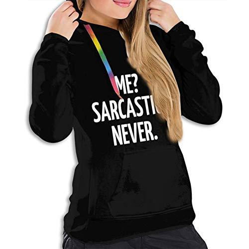 Me Sarcastic Never Woman's - Sudadera con capucha y capucha para mujer, color negro