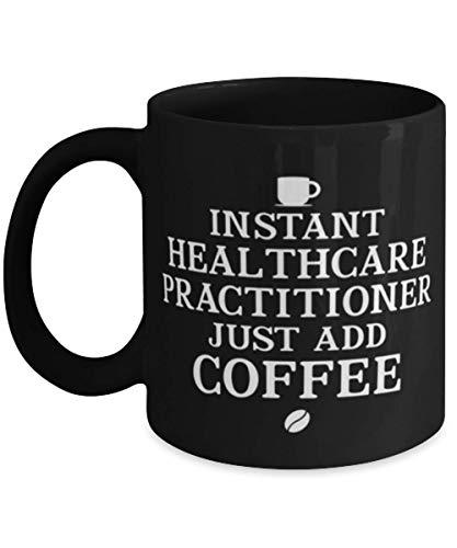 N\A Healthcare Practitioner Ideas de Tazas de café Negras de 11 oz para cumpleaños o Navidad. Médico instantáneo Solo agregue café