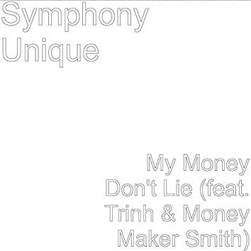 My Money Don't Lie (feat. Trinh & Money Maker Smith)