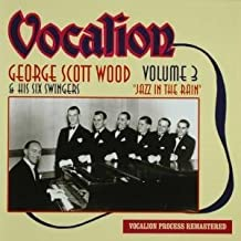 George Scottwood: Volume 3 by George Scott Wood (2009-02-01)