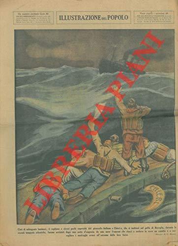 """Cinti di salvagente luminosi, il capitano e alcuni pochi superstiti del piroscafo italiano """"Chieri"""" , che si inabisso' nel golfo di Biscaglia, durante le recenti tempeste atlantiche, furono avvistat"""
