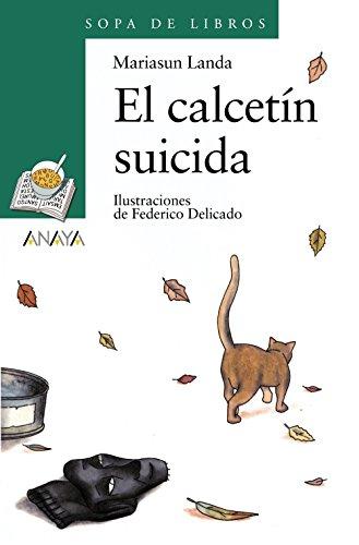 El calcetín suicida (LITERATURA INFANTIL - Sopa de Libros)