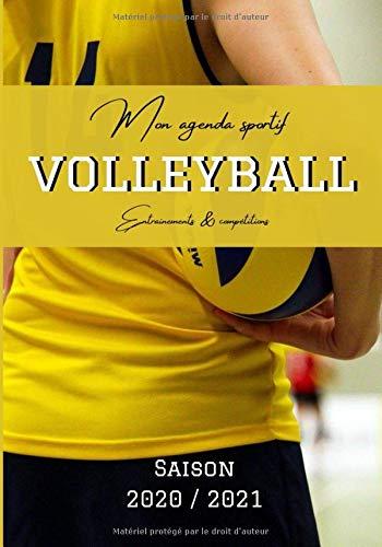 Mon agenda sportif volleyball: Agenda pour la saison de volleyball, entrainements et compétitions