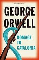 Homage to Catalonia (Collins Classics)