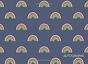 Autograph Book: Blank Unlined Book for Collecting Signatures and Messages with Cute Rainbow Pattern Cover Design in Blue