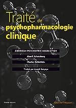 Traité de psychopharmacologie clinique d'Alan F. Schatzberg
