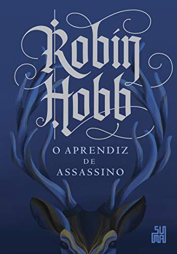 O aprendiz de assassino (A saga do assassino Livro 1)