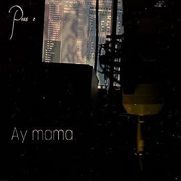 Ay Mamá