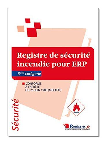 Registre de Sécurité Incendie pour ERP 5éme catégorie - P047
