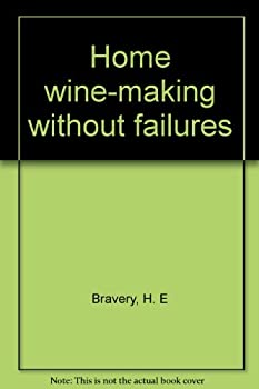 Unknown Binding Home wine-making without failures Book