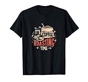 C'est l'heure de la torréfaction du café Un cadeau de torréfaction de café parfait pour un amateur de café qui aime vraiment le café torréfié. Léger, Coupe classique, manche à double couture et ourlet à la base