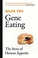 Gene Eating: The Story of Human Appetite