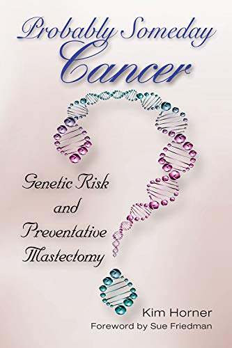 Probably Someday Cancer (Mayborn Literary Nonfiction Series)
