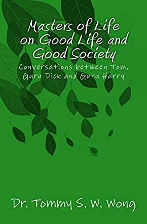 Masters of Life on Good Life and Good Society