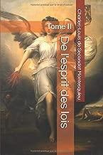 De l'esprit des lois: Tome II (French Edition)