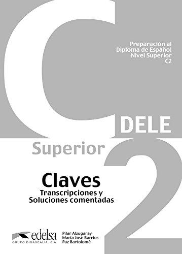 Preparacion Del Dele C2 - Claves [Lingua spagnola]