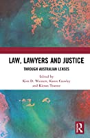 Law, Lawyers and Justice: Through Australian Lenses