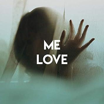 Me Love