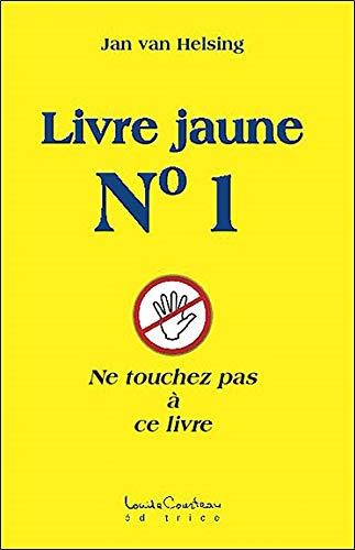 Libro amarillo n. ° 1: no toque este libro