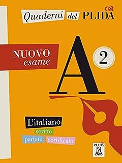 Quaderni del PLIDA A2 - Nuovo esame: L'italiano scritto parlato certificato / Uebungsbuch mit Audiodateien als Download