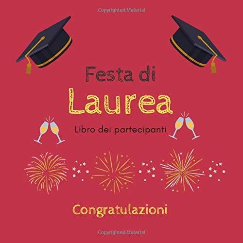 Festa di Laurea: Libro dei partecipanti per festa di Laurea, idea regalo laureato, libro degli ospiti, messaggi festa di Laurea
