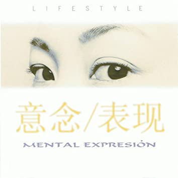 Life Style Mental Expresion
