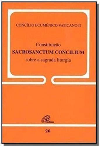 Constituição Sacrosanctum Concilium sobre a sagrada liturgia - 26