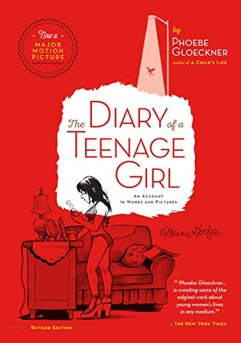 The Diary of a Teenage Girl. An Account in Worlds