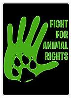 動物の権利のために戦う、ブリキのサインヴィンテージ面白い生き物鉄の絵画金属板ノベルティ
